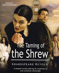 taming of the shrew.